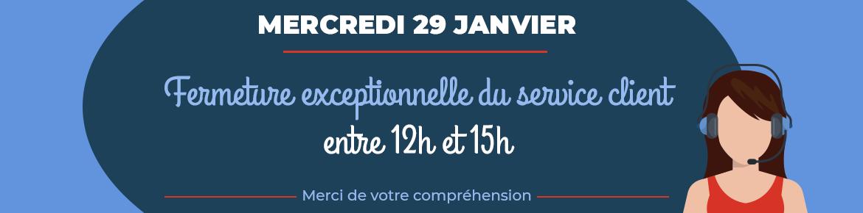 Fermeture 29 janvier 2020